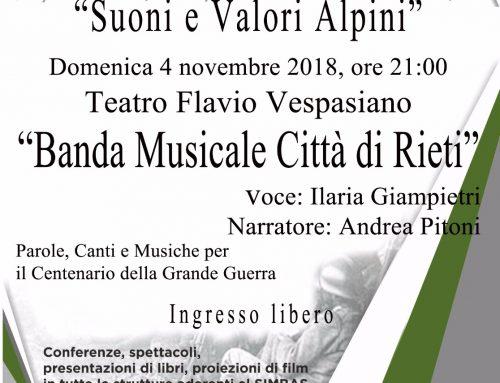 """Domenica 4 Novembre 2018 ore 21:00 Teatro Flavio Vespasiano – Spettacolo di Parole, Canti e Musiche """"Suoni e Valori Alpini"""" presentato dalla BANDA MUSICALE CITTA' DI RIETI"""