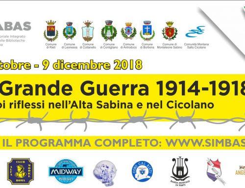 11 ottobre – 9 dicembre 2018 – LA GRANDE GUERRA  1914 – 1918 E I SUOI RIFLESSI NELL'ALTA SABINA E NEL CICOLANO